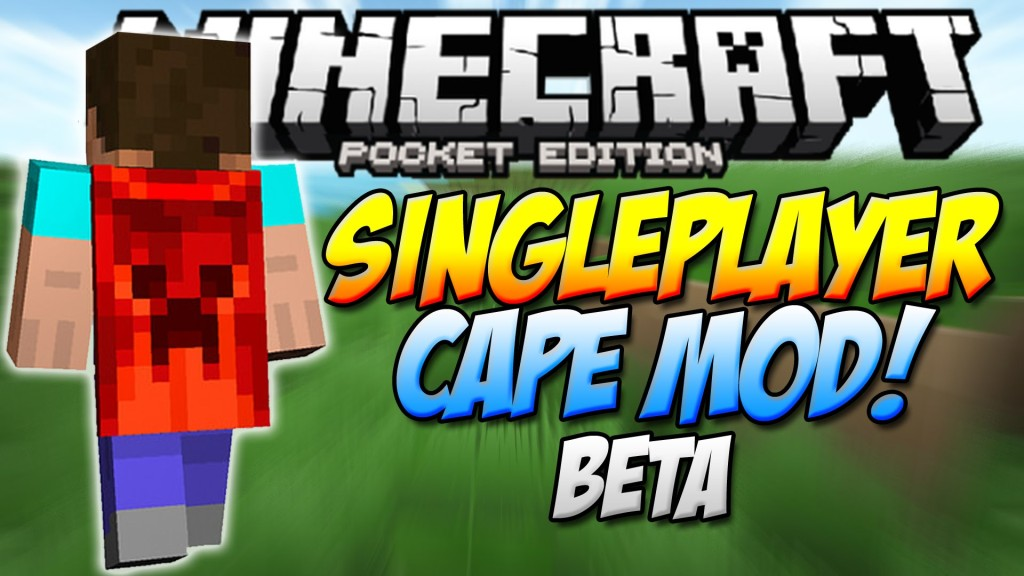 11 1 capes in mcpe singleplayer cape mod minecraft pocket